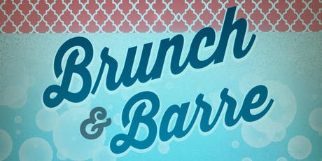 Barre and Brunch tickets