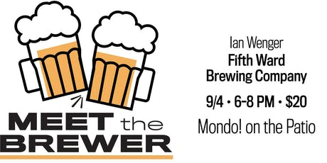 Meet the Brewer - Fifth Ward tickets