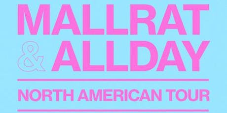MALLRAT / ALLDAY plus Japanese Wallpaper tickets
