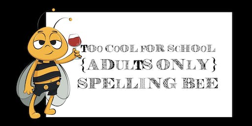 Brix' Too Cool for School: Adults Only Spelling Bee