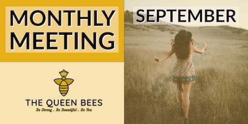 Tuesday Queen Bees September Monthly Meeting