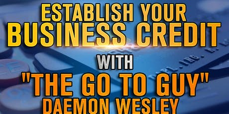 FREE Business and Personal Credit Workshop tickets