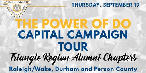 N.C. A&T Power of Do Capital Campaign Tour - Triangle Edition
