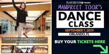 DANCE WORKSHOP w/ Manpreet Toor! (ORLANDO) tickets