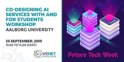WeNet workshops @ Future Tech Week | Aalborg University