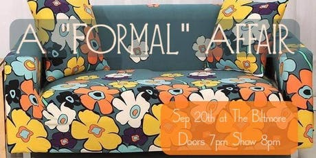 """A """"Formal"""" Affair: No longer in your living room tickets"""