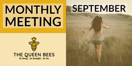 Monday  Queen Bees September Monthly Meeting tickets