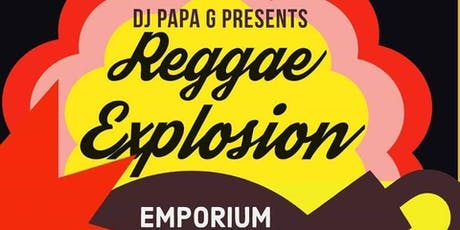 Papa G Presents: Reggae Explosion tickets