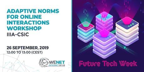 WeNet workshops @ Future Tech Week | IIIA-CSIC tickets