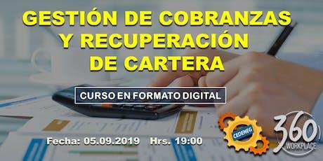 GESTIÓN DE COBRANZAS Y RECUPERACIÓN DE CARTERA tickets