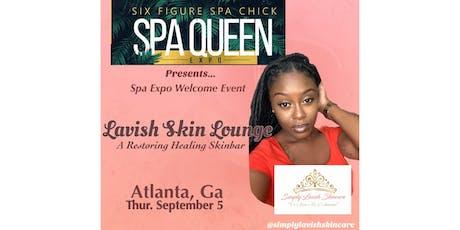 Lavish Skin Lounge (Spa Expo) tickets