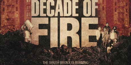 Decade of Fire Film Screening and Directors Talk tickets