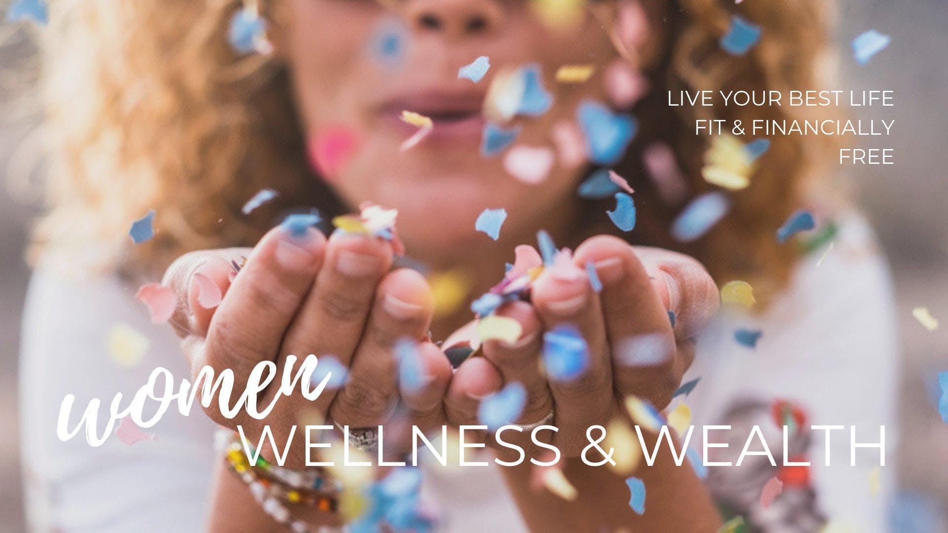 Women, Wellness & Wealth: Jan 26