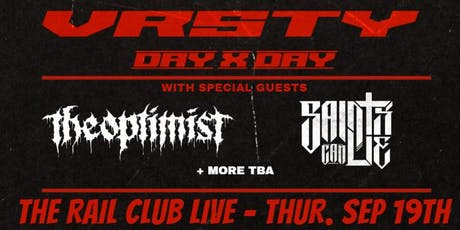 VRSTY & Day X Day at The Rail Club Live tickets