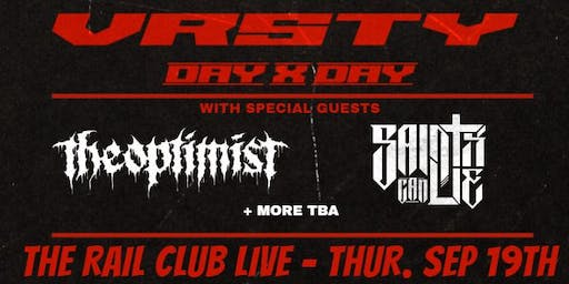 VRSTY & Day X Day at The Rail Club Live