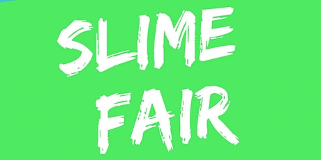 Slime Fair tickets