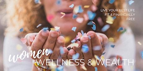 Women, Wellness & Wealth: Mar 29 tickets