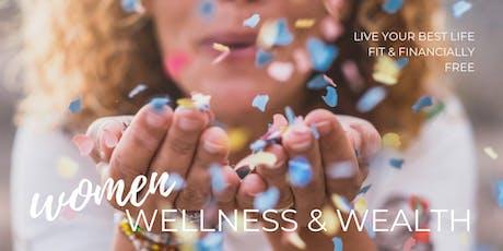 Women, Wellness & Wealth: Apr 26 tickets