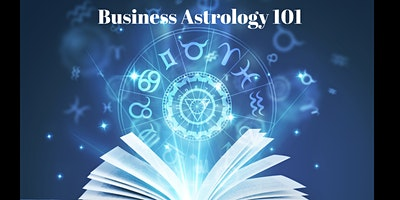Business Astrology 101