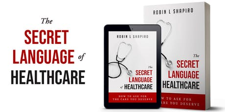 The Secret Language of Healthcare Book Launch Party! tickets