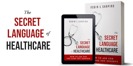 The Secret Language of Healthcare Book Launch Party!