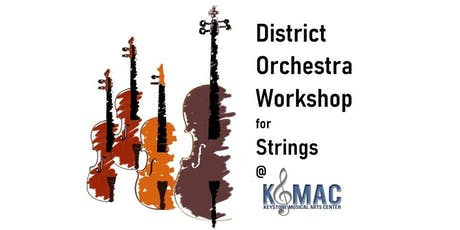 District Orchestra Audition Workshop for Strings tickets