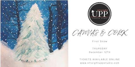 Canvas & Cork | First Snow tickets