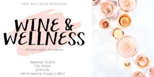 Wine + Wellness