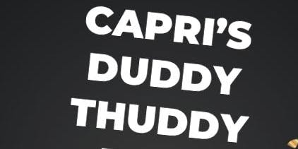 CAPRI'S DUDDY THUDDY POLE PARTY