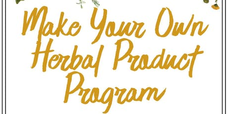 Make Your Own Herbal Product Program tickets