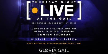 Thursday at the Gail featuring Damien Escobar tickets