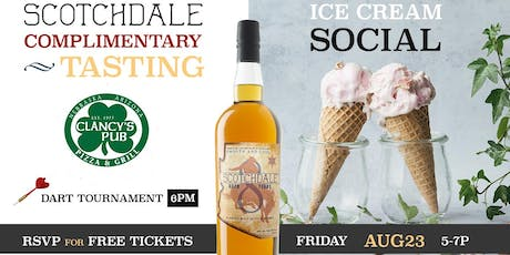 Scotchdale Complimentary Tasting & Ice Cream Social tickets