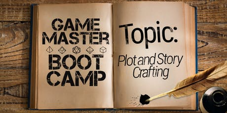 GM Bootcamp: Plot and Story Crafting tickets