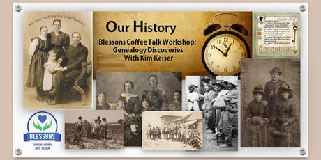 Blessons Coffee Talk Workshop: Geneolgy Discoveries with Kim Keiser tickets