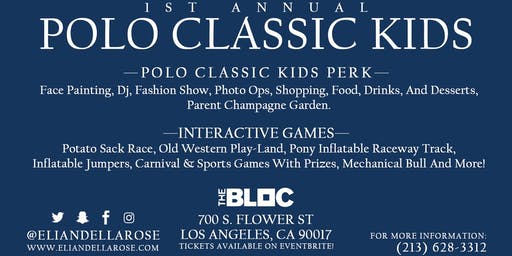 ELI & ELLA ROSE PRESENTS 1ST ANNUAL POLO CLASSIC KIDS