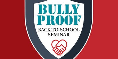 Bullyproof Back-to-School Seminar