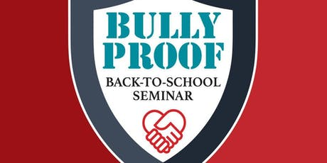 Bullyproof Back-to-School Seminar tickets