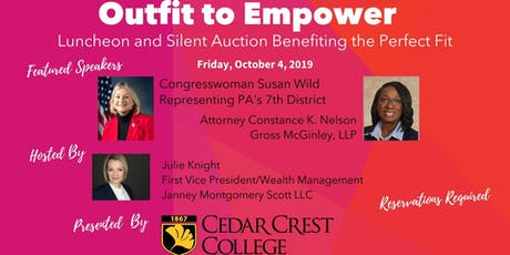"""Outfit to Empower"" Luncheon Benefiting The Perfect Fit for Working Women 2019 tickets"