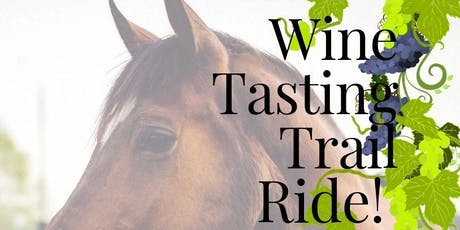 Wine Tasting Trail Ride Fundraiser  tickets