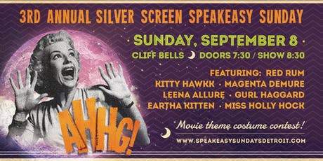 Speakeasy Sundays - 3rd Annual - Silver Screen Tribute  tickets