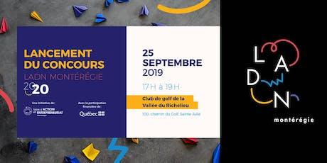 Lancement du Concours «LADN Montérégie» 2020 et PITCH FIRE!  billets