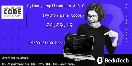 Python, explicado en A B C (Python para todos). tickets