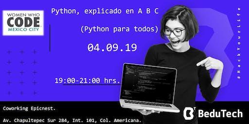 Python, explicado en A B C (Python para todos).