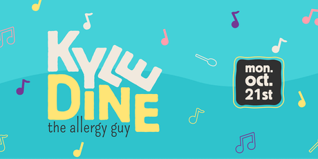Kyle Dine - The Allergy Guy! tickets