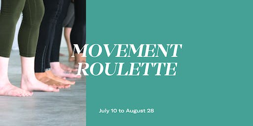 Movement Roulette with Third Space - August 28th
