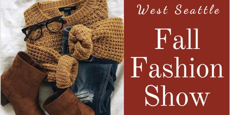 West Seattle Fall Fashion Show tickets
