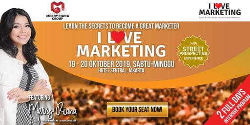 I LOVE MARKETING by Merry Riana
