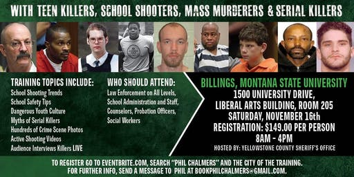 Profiling Teen Killers, School Shooters, Mass Murderers and Serial Killers by Phil Chalmers-Billings, MT November 16, 2019