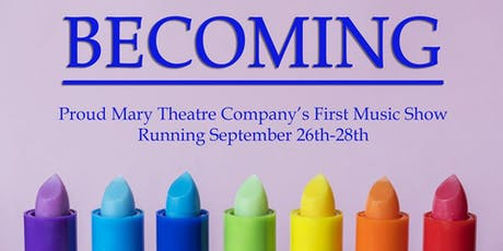 Becoming: A Coming Out Musical Revue tickets