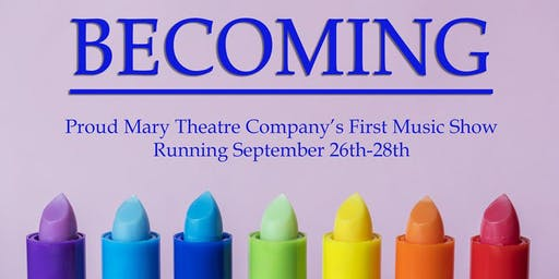 Becoming: A Coming Out Musical Revue
